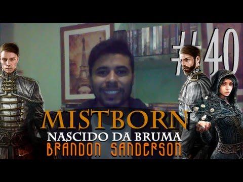 Mistborn: Nascido da Bruma / O império Final  - Brandon Sanderson