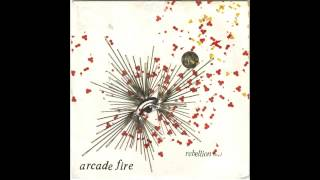 Rebellion (Lies) - Arcade Fire [HQ audio]