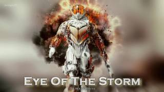 EPIC ROCK | ''Eye of the Storm'' by WattWhite