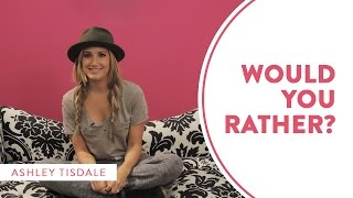 "Ashley Tisdale Plays ""Would You Rather?"" -  Part I"