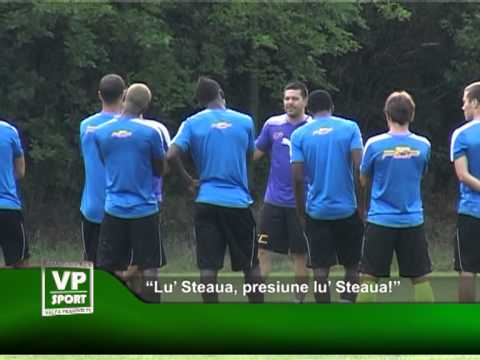 """""""Lu' Steaua, presiune lu' Steaua!"""""""