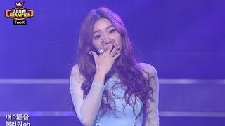 Two X - Ring Ma Bell, 투엑스 - 링마벨, Show champion 20130306