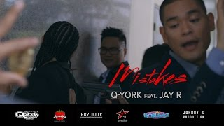 Q-York feat. Jay R - Mistakes [Official Music Video]