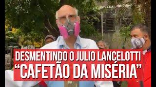 Desmentindo Julio Lancelotti