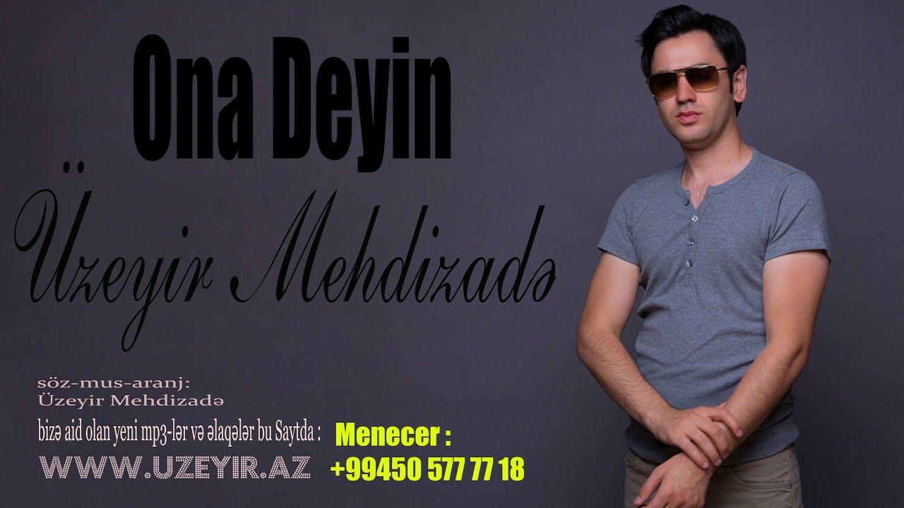 Ona Deyin By Uzeyir Mehdizade From Azerbaijan Popnable