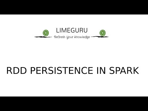 RDD Persistence In Spark | Resilient Distributed Dataset | Spark Tutorials For Beginners
