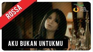Rossa   Aku Bukan Untukmu (with Lyric) | VC Trinity