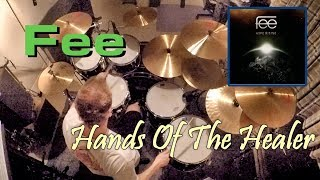 Fee - Hands Of The Healer (Drum Cover)