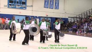 J Squad Sr. Drum Squad @ G Town's 19th Annual Competition