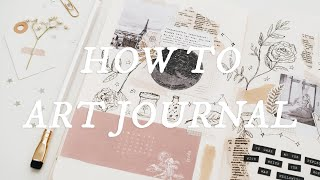 ☆ How To Art Journal ☆