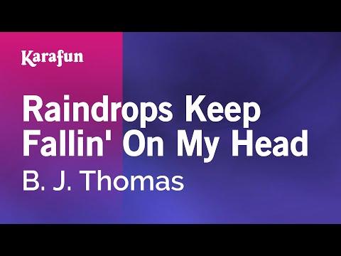 Karaoke Raindrops Keep Fallin' On My Head - B. J. Thomas *