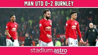 Manchester Utd 0 - 2 Burnley | EPL Highlights | Astro SuperSport