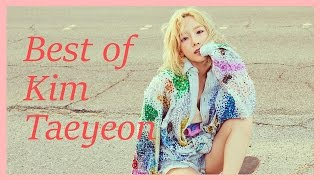 Best Songs of Kim Taeyeon 김태연 (2008 - 2016)
