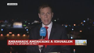 Ambassade américaine à Jérusalem : reste-t-il un espoir de paix ?