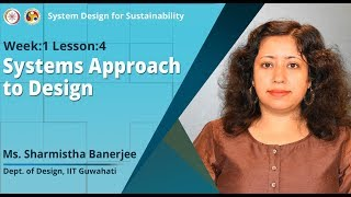 Lec 4: Systems Approach to Design