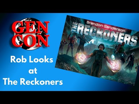 Gen Con 2018: Rob Looks at The Reckoners