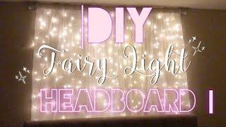 DIY FAIRY LIGHT HEADBOARD || BEDROOM