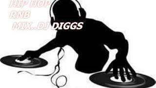 DJ DIGGS RAP RNB MIXX