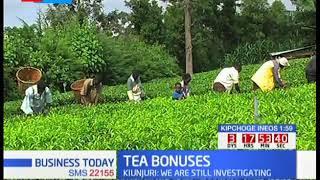 TEA BONUSES:Agriculture CS Mwangi Kiunjuri blames Kenya tea development authority for lower earnings