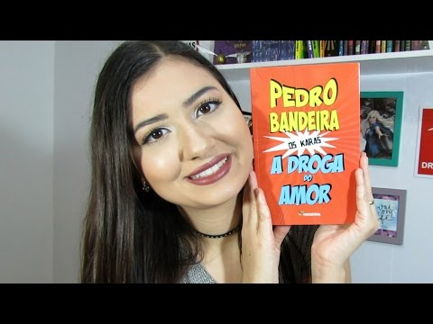 A DROGA DO AMOR de Pedro Bandeira | OS KARAS