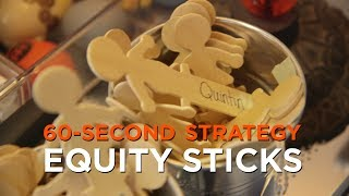 60-Second Strategy: Equity Sticks