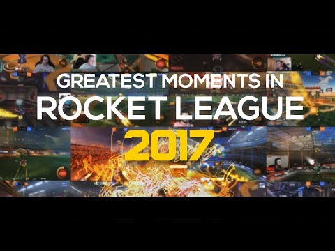 GREATEST ROCKET LEAGUE MOMENTS 2017 (Rocket League Best Goals & Saves!)