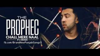 Chal Mere Naal - The PropheC ft - Honey Ashar -