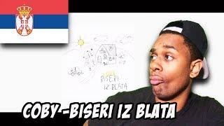 SERBIAN RAP REACTION | Coby   Biseri Iz Blata