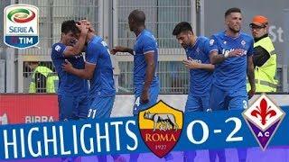 Roma - Fiorentina 0-2 - Highlights - Giornata 31 - Serie A TIM 2017/18