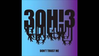 3OH!3 - Don't Trust Me [3D AUDIO]