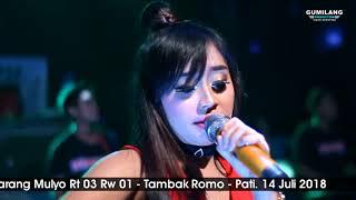 LAGI SYANTIK - INDAH PUDIKA - ROMANSA - KARANG MULYO TAMBAK ROMO 14 Juli 2018