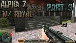 7 Days to Die Alpha 7.6 Gameplay / Let's Play w/ PartiallyRoyal Part 3 - High School
