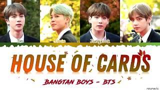 BTS (방탄소년단) – 'House Of Cards' (Full Length Edition) Lyrics [Color Coded Han_Rom_Eng]