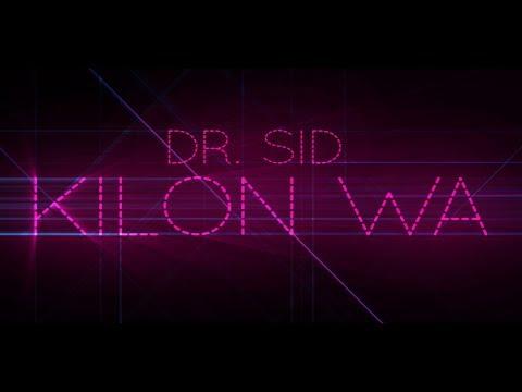 Dr Sid - Kilon Wa