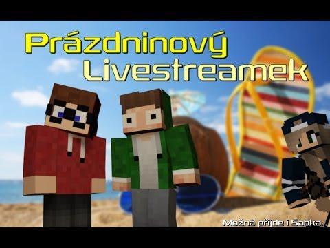 Prázdninový Livestreamek - Minecraft minihry w/Marawan, Sabka a další... [záznam]