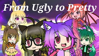 🌸🌺From Ugly to Pretty🌹🌸  A mini gachaverse movie
