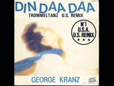 Din Daa Daa (1983) (Song) by George Kranz