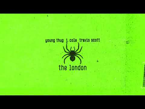 "Young Thug – ""The London"" ft J. Cole & Travis Scott"
