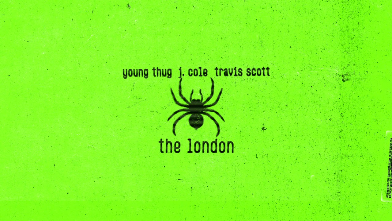 Young Thug - The London (ft. J. Cole & Travis Scott) [Official Audio] Screenshot Download