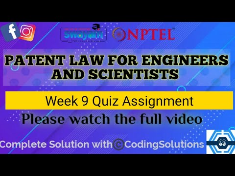 Patent Law For Engineers And Scientists | Week 9 Answers | NPTEL ...