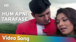 تحميل و مشاهدة Hum Apni Taraf Se | Ansh Songs | Alka Yagnik | Kumar Sanu | Abbas | Shama Sikandar MP3