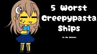 5 Worst Creepypasta Ships (In My Opinion)