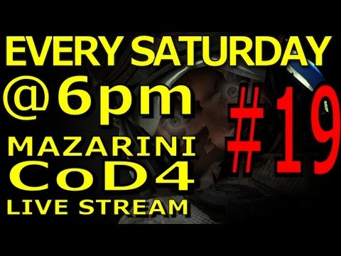720p Mazarini CoD4 stream #19 [EVERY SATURDAY@6pmCET] 09.06.2012