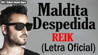 Reik   Maldita Despedida ( Letra )