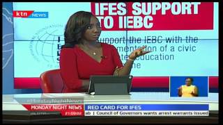 Monday Night News: The Genesis of the international firm IFES's activities in Kenya demystified