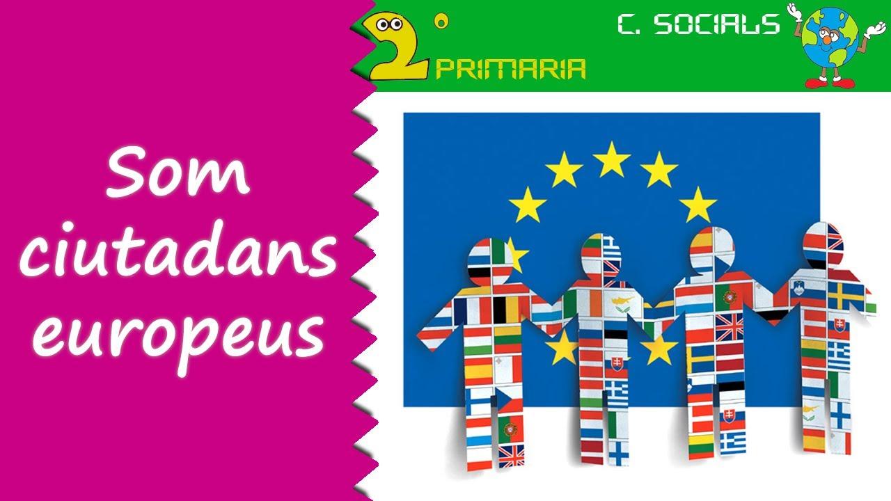 Ciències Socials. 2n Primària. Tema 2. Som ciutadans europeus