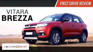 Maruti Vitara Brezza | First Drive Review | CarDekho.com