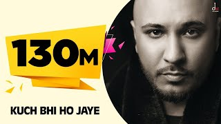 Kuch Bhi Ho Jaye | B Praak | Jaani | Arvindr Khaira | DM | New Romantic song 2020