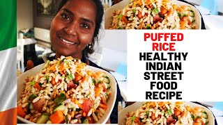 Puffed Rice Healthy Indian street food recipe | Masala Pori | Famous street food in India |