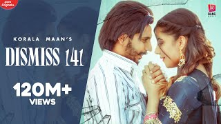 Dismiss 141 (Full Video) Korala Maan | Desi Crew | Latest Punjabi Songs 2020 | New Punjabi Song 2020 - Download this Video in MP3, M4A, WEBM, MP4, 3GP